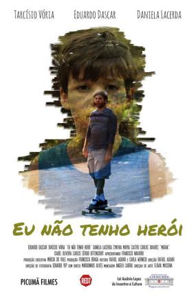 12 - Eu não tenho heroi